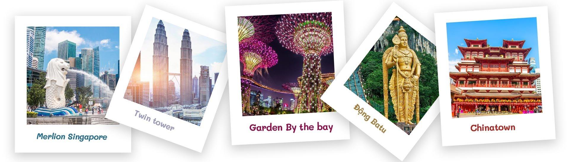 Điểm đến hấp dẫn ở Malaysia và Singapore
